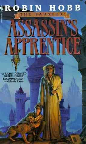 libro assassins apprentice farseer trilogy assassin s apprentice farseer trilogy 1 by robin hobb reviews discussion bookclubs lists