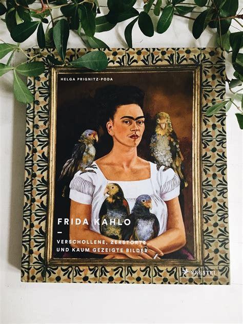 werke frida kahlo frida kahlo verschollene zerst 246 rte und kaum gezeigte bilder