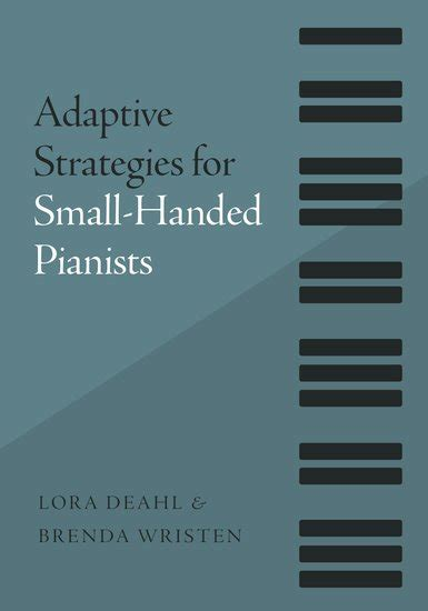 adaptive strategies for small handed pianists paperback