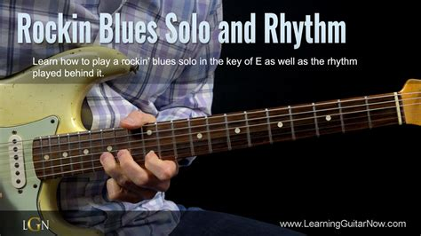 learn guitar now rockin blues solo learning guitar now