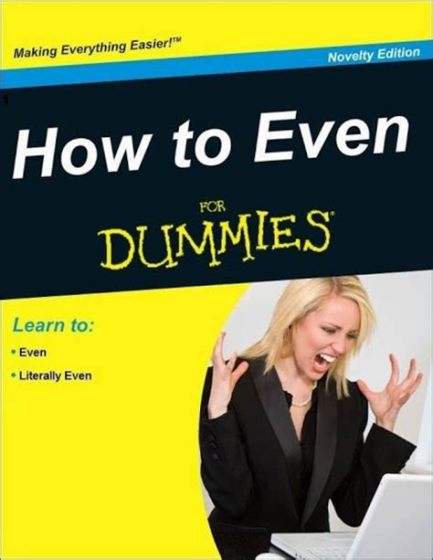 how to a for dummies how to even for dummies bits