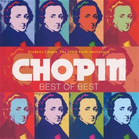 the best chopin chopin best of best ショパン 1810 1849 hmv books