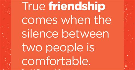 true friendship comes when silence between two people is comfortable true friendship comes when the silence between two people