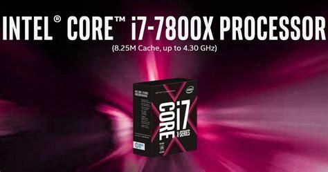 Intel I7 7800x intel skylake x and kaby lake x cpu review roundup on x299 platform