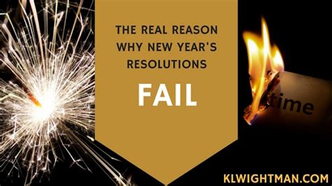 why new year the real reason why new year s resolutions fail k l wightman