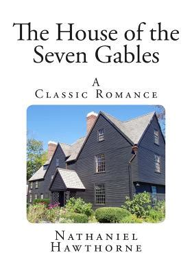 themes in the house of the seven gables the house of the seven gables paperback vroman s bookstore