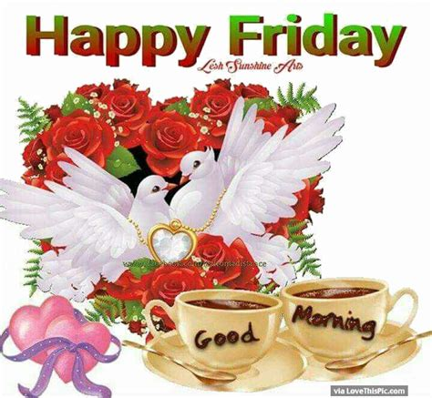 imagenes de good morning happy friday happy friday good morning god bless image quote pictures