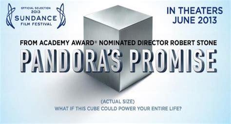 film pandora s promise pandora s promise the sundance film festival s nuclear