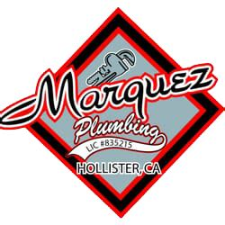 Hollister Plumbing by Marquez Plumbing Hollister Ca Plumber In Hollister Ca