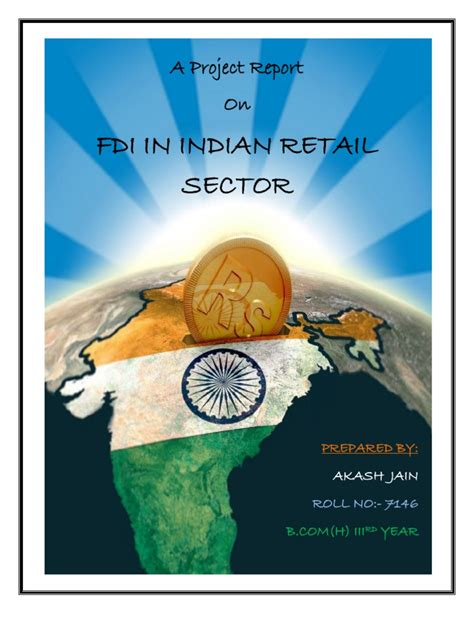 Mba Project On Fdi In Retail by A Project Report On Fdi In Indian Retail Sector Foreign
