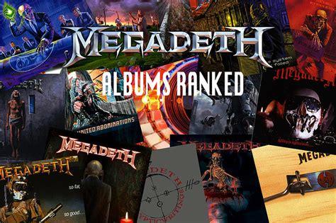 best megadeth album rank em megadeth albums