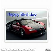 Funny Sports Car Jumbo Birthday Card  Cars And