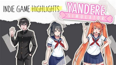 indie game highlight yandere simulator  geek