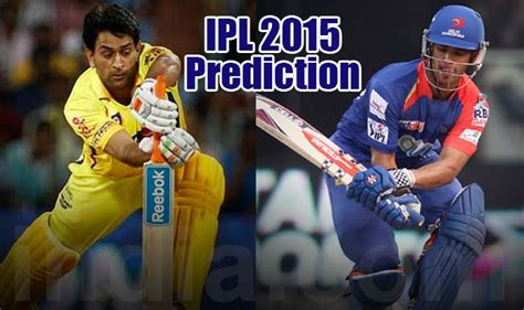 ipl lis 2015 ipl 2015 day 2 today s prediction current points table