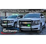 2015 Chevy Tahoe Security Vehicle  911RR YouTube