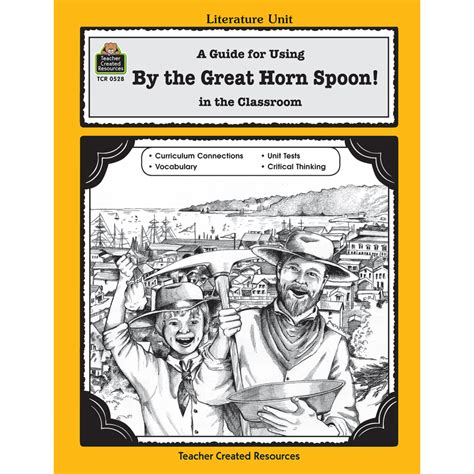 by the great horn spoon weebly a guide for using by the great horn spoon in the