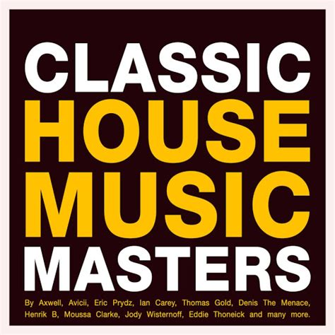 Essential Music 187 Various Artists Classic House Music Masters Groove Nation