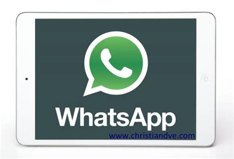 tutorial de como instalar whatsapp no ipad truco c 243 mo quot instalar quot y usar whatsapp en el ipad paso a paso