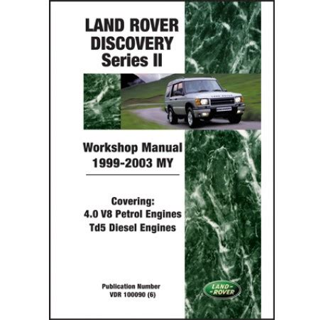 land rover discovery shop manual series ii 1999 2000 2001 land rover discovery series 2 workshop manual 1999 2003 my