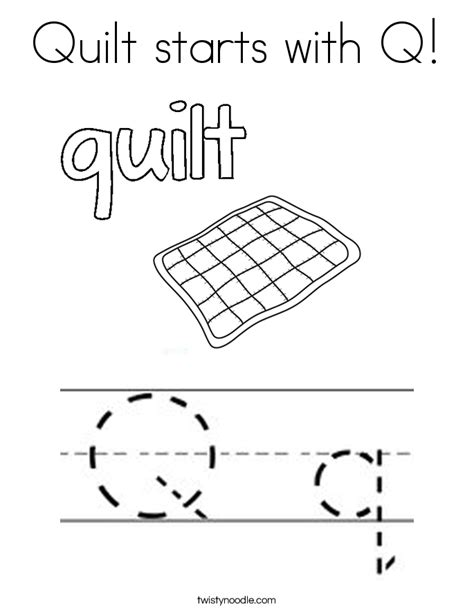 Q For Quilt Coloring Page by Quilt Starts With Q Coloring Page Twisty Noodle