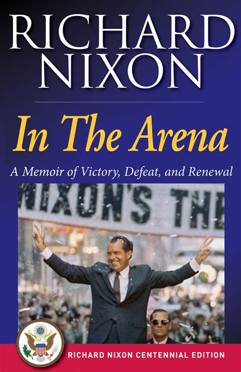 richard nixon the books in the arena ebook by richard nixon official publisher