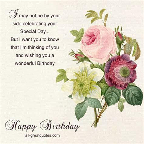 day special messages free birthday cards i may not be by your side celebrating