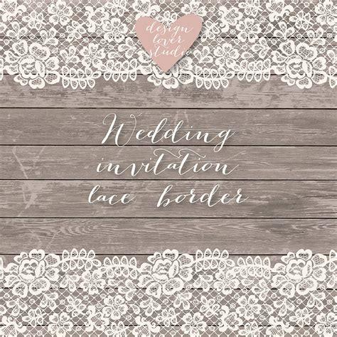 Wedding Dress Lace Border by Lace Border Rustic Wedding Invitation Border Frame Lace