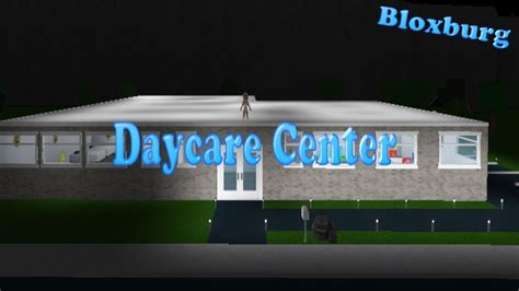 roblox   bloxburg daycare center part  youtube