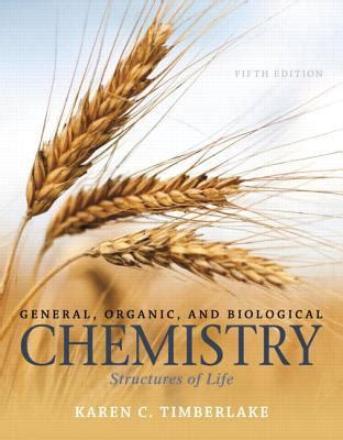 general organic and biological chemistry structures of 5th edition general organic and biological chemistry structures of