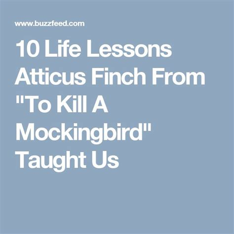 themes and lessons in to kill a mockingbird 17 best ideas about atticus finch on pinterest atticus