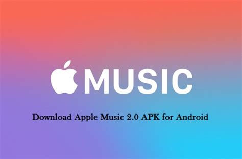 apple music apk apple music for android is getting reved ui with