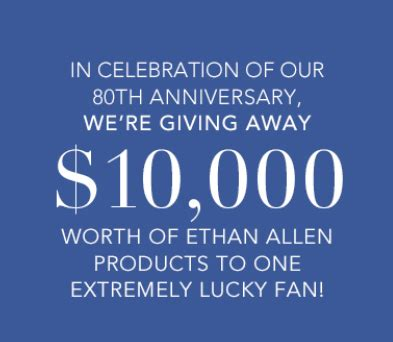 Ethan Allen Sweepstakes Entry - ethan allen 10 000 anniversary sweepstakes debt free spending