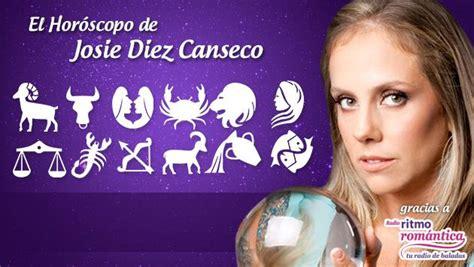 horoscopo de josie 2016 de hoy horoscopo de hoy josie diez canseco