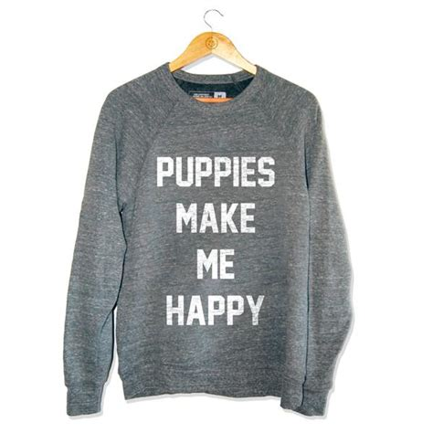 puppies make me happy shirt title tri blend gray crewneck sweatshirt