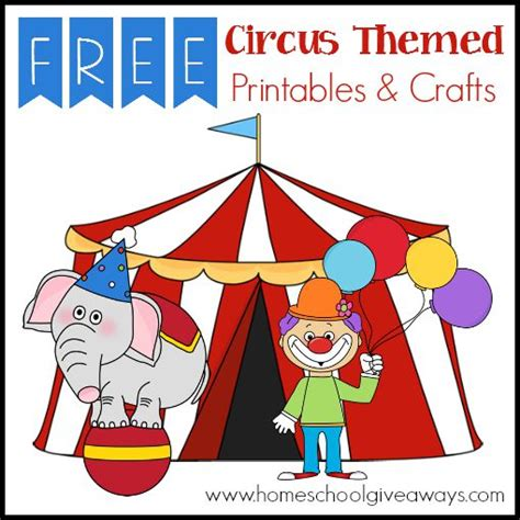 free crafts free circus themed printables and crafts
