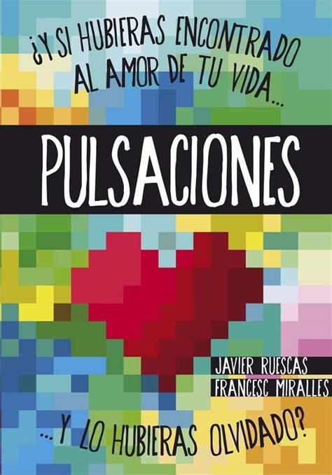 libro latidos y si pulsaciones literatura infantil y juvenil sm