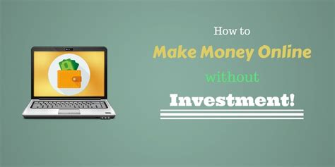 How To Make Money Online No Investment - how to make money online without investment