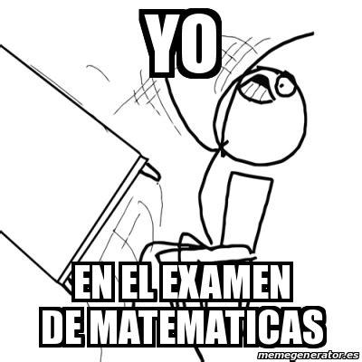 Rage Guy Meme Generator - meme desk flip rage guy yo en el examen de matematicas