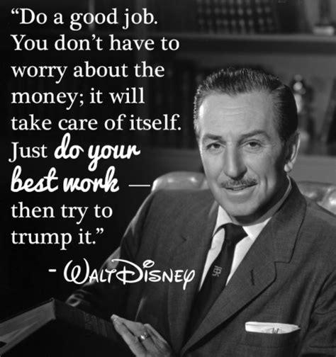 walt disney quote 65 best walt disney quotes with images