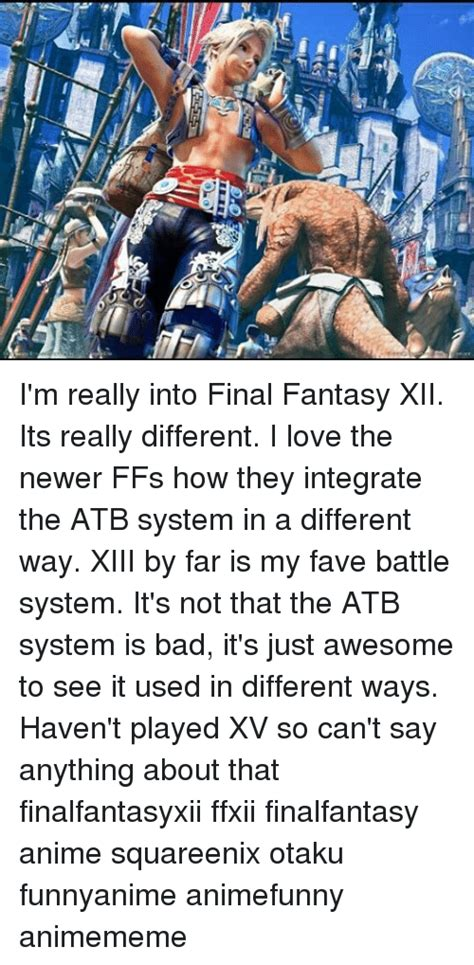 Its Just So Different by 25 Best Memes About Ffxii Ffxii Memes