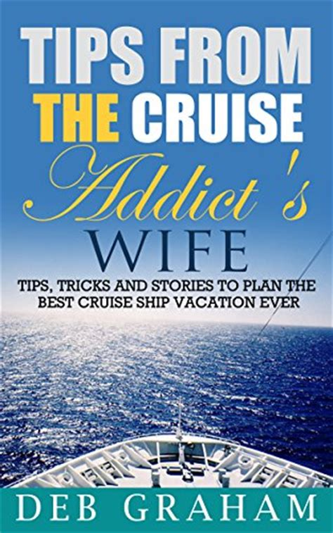 cruising boat basics hints tips and tricks for a fabulous afloat books book review tips from the cruise addict s tips