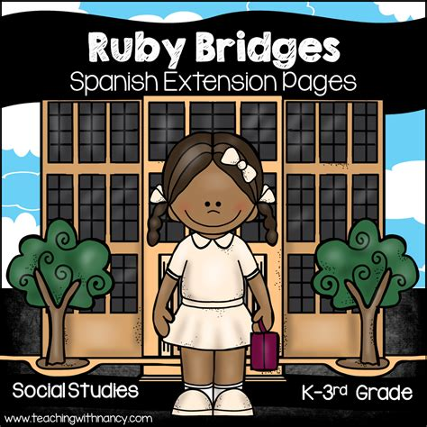 Ruby Bridges Biography In Spanish | spanish ruby bridges teaching with nancy