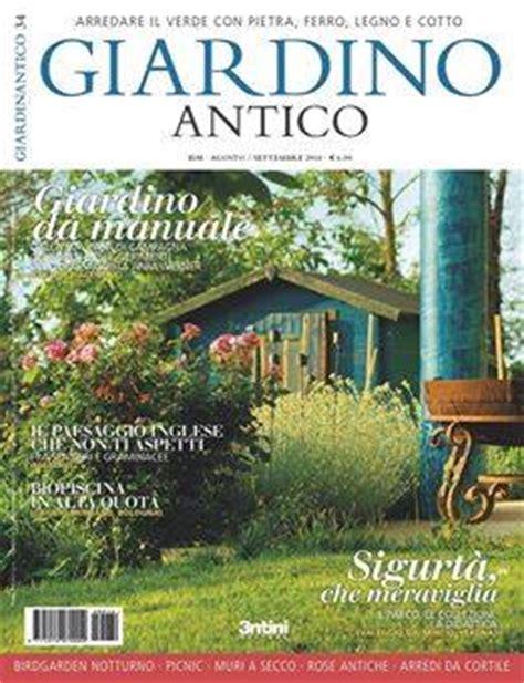 giardino antico rivista la rivista specializzata quot giardino antico quot parla
