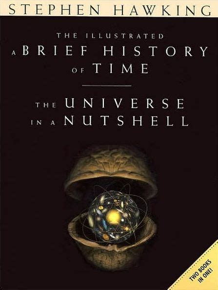 libro the illustrated brief history the illustrated a brief history of time the universe in a nutshell by stephen hawking