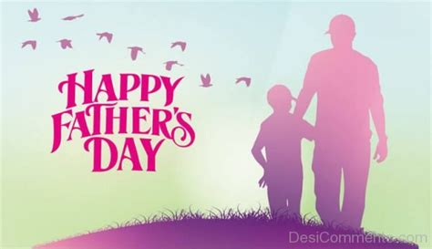 happy fathers day comments happy s day pic desicomments