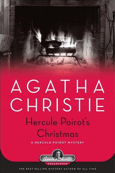 hercule poirots christmas poirot hercule poirot s christmas a hercule poirot mystery by agatha christie hardcover barnes noble 174
