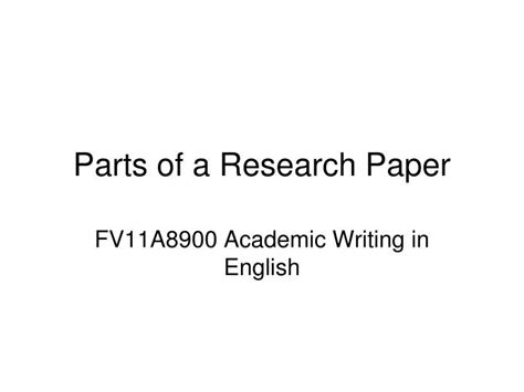 parts of research paper ppt parts of a research paper powerpoint presentation