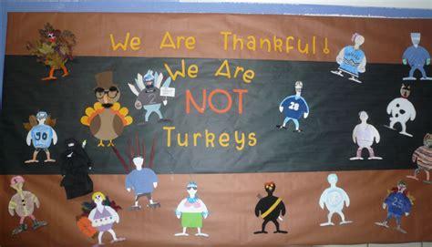 turkey template for bulletin board we are thankful we re not turkeys turkeys in disguise