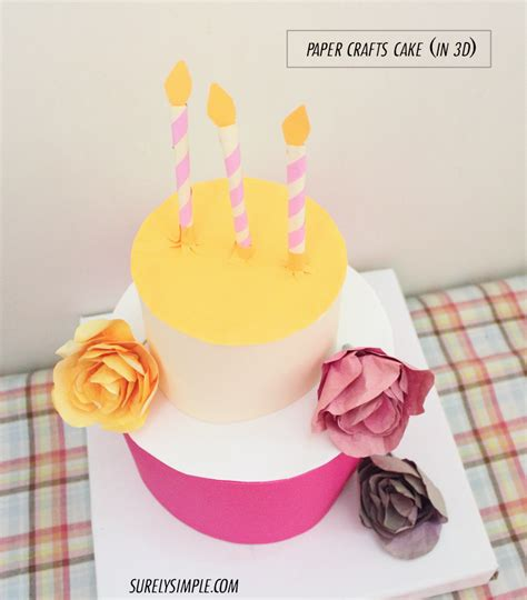 Paper Birthday Cake Craft - a paper crafted cake in 3d surely simple