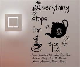 kitchen wall quote stickers everything stops for tea wall art quote sticker vinyl